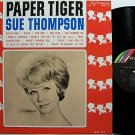 Thompson, Sue - Paper Tiger - Vinyl LP Record - Country