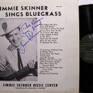 Skinner, Jimmie - Jimmie Skinner Sings Bluegrass - Signed - Vinyl LP Record
