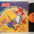 Raggedy Ann & Andy - Telling Time Is Fun - Vinyl LP Record - Children Kids
