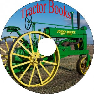 25 Old Books About Farm Tractors & Attachments, Repair Manuals On CD