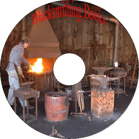 40 Vintage Books On Blacksmithing Forging Metals Tools Machinery CD