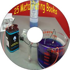 25 Old Books How To Electro plate Metals Chrome Copper Gold Nickel Silver CD