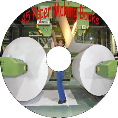 45 Old Vintage Books How Paper is Made & to Make Your Own on CD Hobbies Crafts