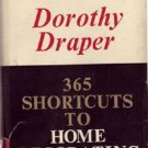 365 Shortcuts to Home Decorating by Dorothy Draper (1965)
