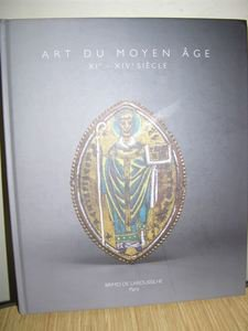 Art Du Moyen Age-Art of the Middle Age Marie-Amelié Carlier French/English Paris