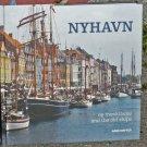 NYHAVN og træskibene/ NYHAVN and the old ships Copenhagen Denmark Danish/English