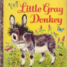 Little Gray Donkey Little Golden Book 206-25 by Alice Lunt 1954 1st Ed