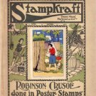 Robinson Crusoe StampKraft Poster Stamps Vintage Collectible 1919 w/All Stamps