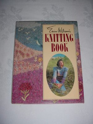 Erica Wilson's Knitting Book   - hardcover dustjacket