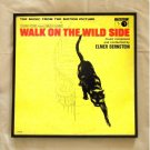 Walk On The Wild Side - The Music from the Motion Picture - Framed Record Album Cover – 0108