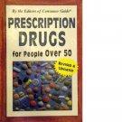 Prescription Drugs for People Over 50 - Paperback Book