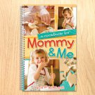 A Cookbook for Mommy & Me