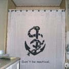 Unique Shower Curtain Don't be Nautical anchor rope navy ship