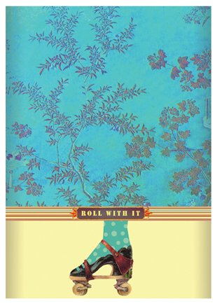 """""""Roll with It"""" Art Print"""