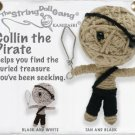 """Collin the Pirate"" String Doll, The Original String Doll Gang"