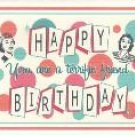 Happy Birthday Card ~ Terrific Friend