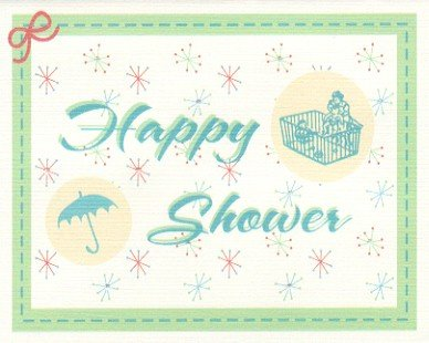 Baby Shower Card ~ Happy Shower