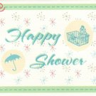 Baby Shower Card ~ Happy Shower