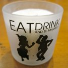 "Wedding Candle ""Eat Drink and be Married"""