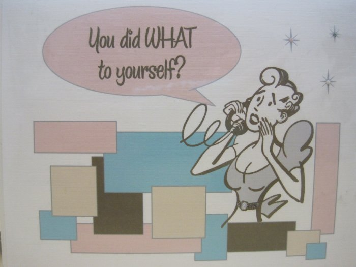 """You Did What to Yourself"" Retro Print Get Well Card"