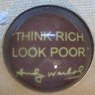"""Think Rich Look Poor"" Round Magnet"