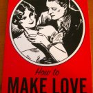 """How to Make Love"" Advise from the1930's Book"