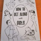 """How to Get Along with Girls"" Advise from teh 1940's, Book"
