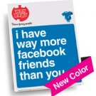 """Way More Facebook Friends"" Blue Onesie, Size 6-12 Mo"