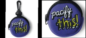 """Pacify This"" Clip on Zipper Pacifier Holder"