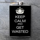 "Stainless Steel Flask - 8oz., ""Keep Calm and Get Wasted"""