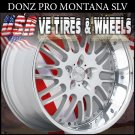 DONZ MONTANA 2-22X9 BLANK ET+20  2-22X10.5 BLANK ET+23 SIL MF SSL  CUSTOM DRILL FOR MOST VEHICLES