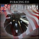 F5-RACING 25    CHROME CAP    WHEELS         #F5-25/xw         VELOCITY  U2