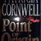 Point of Origin by Patricia Cornwell Hardcover Book