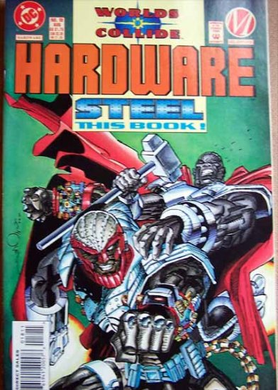 Worlds Collide Hardware Steel Comic Book - No. 18 - August 1994