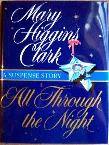 All Through the Night by Mary Higgins Clark Hardcover Book