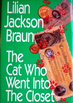 The Cat Who Went Into the Closet by Lilian Jackson Braun Hardcover Book