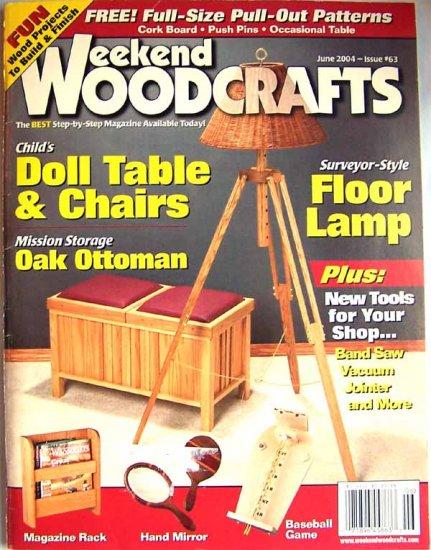 Weekend Woodcrafts Magazine - June 2004 Issue 63