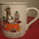 HUMOROUS PORCELAIN OFFICE MUG 'UP TO MY NECK IN PAPERWORK'  JAPAN