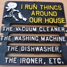 VINTAGE HUMOROUS WROUGH IRON HOT PLATE TRIVET KITCHEN IS CENTER OF THE HOUSE