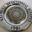 NATIONAL BICENTENNIAL DEBATES 1981 COUNCIL THIRTEEN ORIGINAL STATES PEWTER PLATE