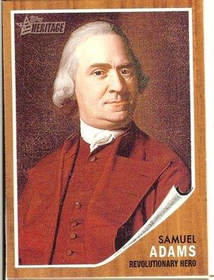 Samuel Adams -Revolutionary Hero 2009 Topps Heritage Card # 36