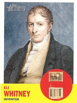 Eli Whitney - Inventor 2009 Topps Heritage Card # 47
