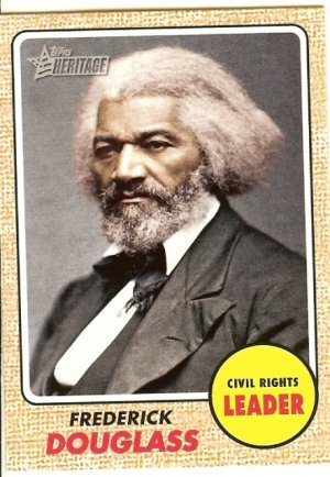 Fredrick Douglas - Civil Rights Leader 2009 Topps Heritage Card # 54
