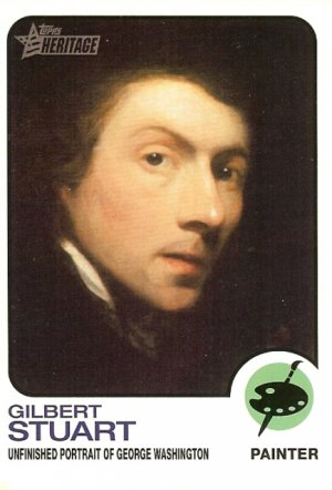Gilbert Stuart - Painter 2009 Topps Heritage Card # 64