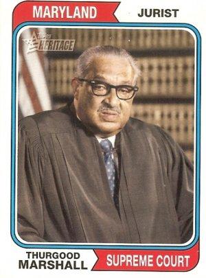 Thurgood Marshall - Supreme Court 2009 Topps Heritage Caed # 78