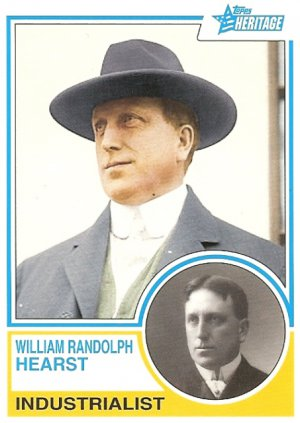 William Randolph Hearst - Industrialist 2009 Topps Heritage Card # 96