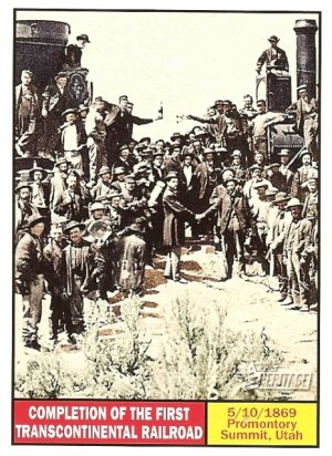 Completion Of The First Transcontinental Railroad - 2009 Topps Heritage Card # 113