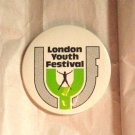 Vintage 80s London Youth Festival Button Badge