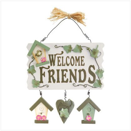 WELCOME FRIENDS SPRING PLAQUE