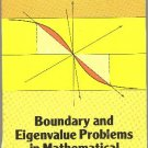 Boundary and Eigenvalue Problems in Mathematical Physics